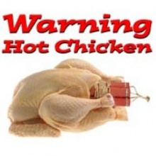 Warning Hot Chicken