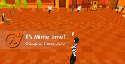 It's Mime Time! обзор