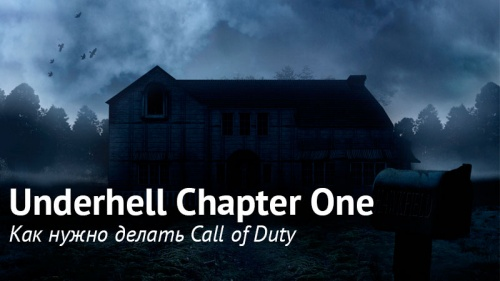 Underhell Chapter One обзор