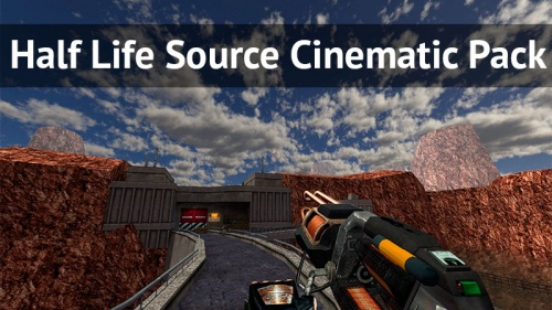 Half Life Source Cinematic Pack